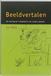 Beeldvertalen de werking en interpretatie van visuele beelden, Blok, Cor, Paperback