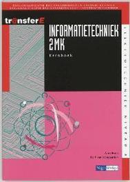 Informatietechniek: 2 MK: Kernboek TransferE, Bruin, A. de, Paperback