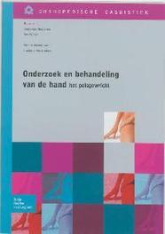 Onderzoek en behandeling van de hand – het polsgewricht het polsgewricht, Frederik Verstreken, Paperback