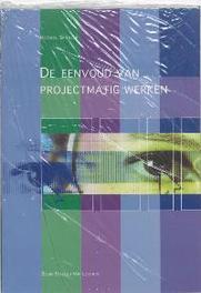 De eenvoud van projectmatig werken Peter Gijsbers, Paperback