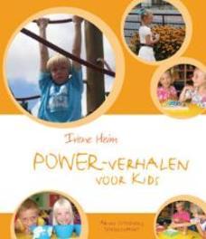 Powerverhalen voor kids Heim, Irene, Hardcover