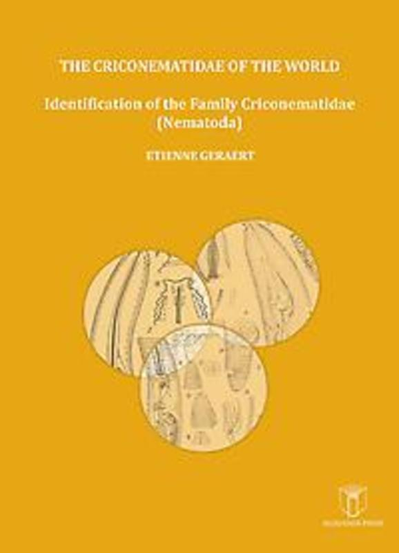 The criconematidae of the world Identification of the Family criconematidae (Nematoda), Geraert, Etienne, onb.uitv.