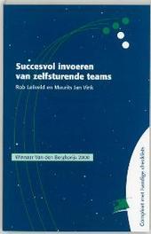 Succesvol invoeren van zelfsturende teams PM-reeks, R. Leliveld, Paperback
