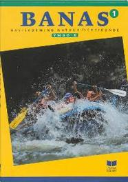 Banas 1 Vmbo B Leerlingenboek basisvorming Natuurkunde Scheikunde, Crommentuijn, J.L.M., Hardcover
