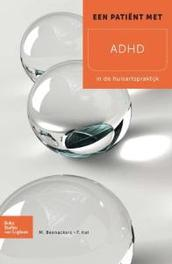 Een patient met ADHD in de huisartspraktijk, Kat, F., Paperback