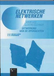Elektrische netwerken voor HTO Elektrotechniek: Uitwerking van de opdrachten Eijnden, C.A.R. van den, Paperback
