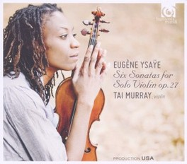 SIX SONATAS FOR SOLO VIOL TAI MURRAY E. YSAYE, CD