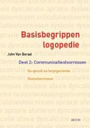 Basisbegrippen logopedie: 2 Communicatiestoornissen. De spraak na laryngectomie. Stemstoornissen Van Borsel, John, Paperback