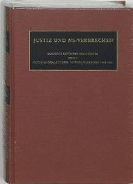 Justiz und NS-Verbrechen 32 Sammlung deutscher Strafurteile wegen nationalsozialistischer Totungsverbrechten 1945-1999, Hardcover