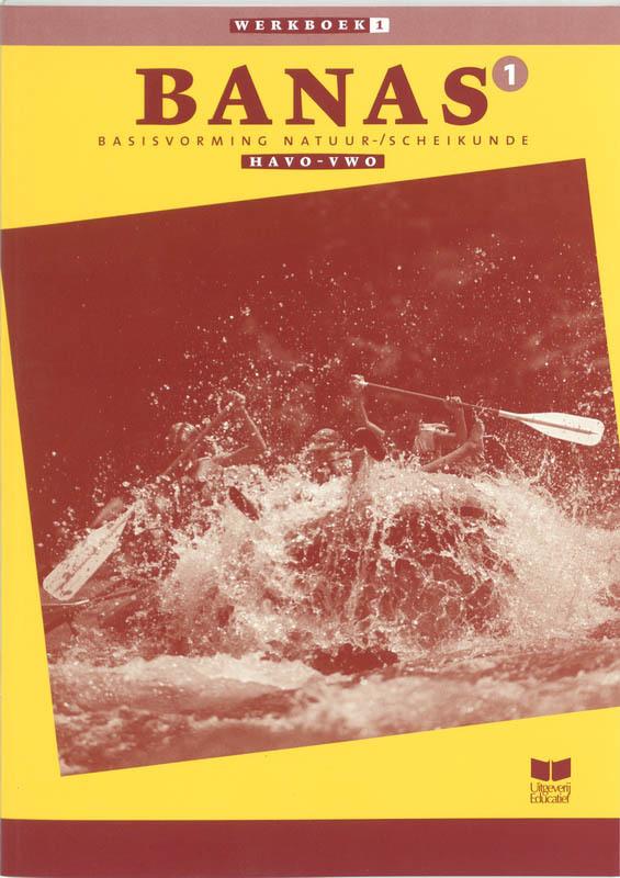 Banas: 1 Havo-vwo katern 1: Werkboek basisvorming Natuurkunde Scheikunde : incl. CD-ROM, Crommentuijn, J.L.M., Paperback