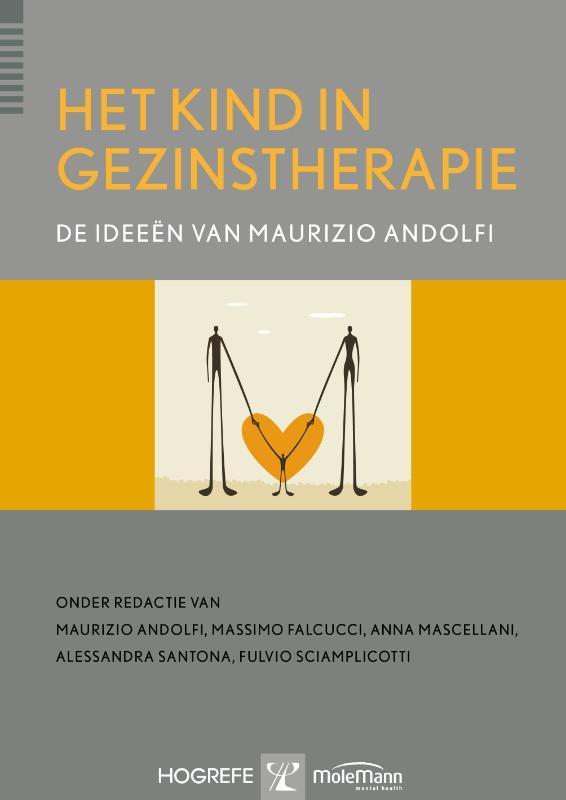 Het kind in gezinstherapie de ideeën van Maurizio Andolfi, Andolfi, Maurizio, Hardcover