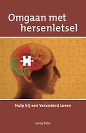 Omgaan met hersenletsel hulp bij een veranderd leven, Palm, Jenny, Paperback