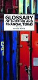 Glossary of shipping and financial terms Maritime & Financial (E), Honoré C. Paelinck, Paperback