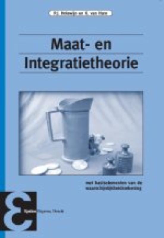 Maat- en Integratietheorie met basiselementen van de waarschijnlijkheidsrekening, P.J. Holewijn, Paperback