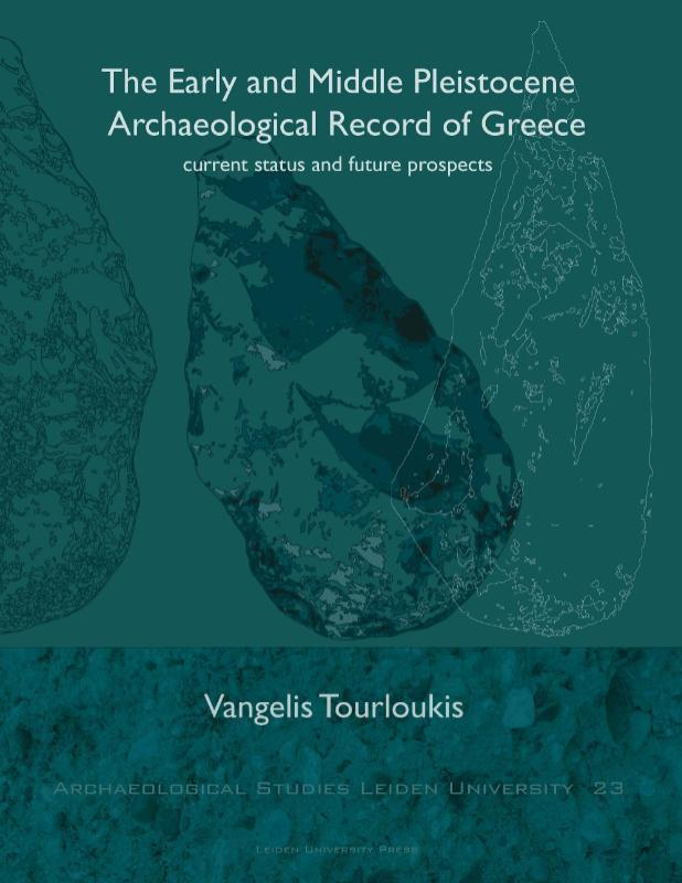 The Early and Middle Pleistocene Archaeological Record of Greece Current status and future prospects, Tourloukis, Vangelis, Paperback