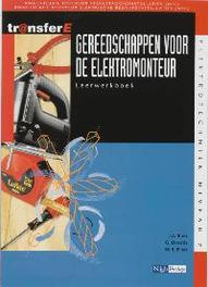 Gereedschappen voor de elektromonteur: Leerwerkboek kwalificatie monteur sterkstroominstallaties (MSI) . kwalificatie monteur elektrische bedrijfsinstallaties (MBI), Bien, J.A., Paperback