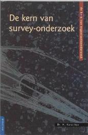 De kern van survey-onderzoek De kern van organisatieonderzoek, H. Korzilius, Paperback