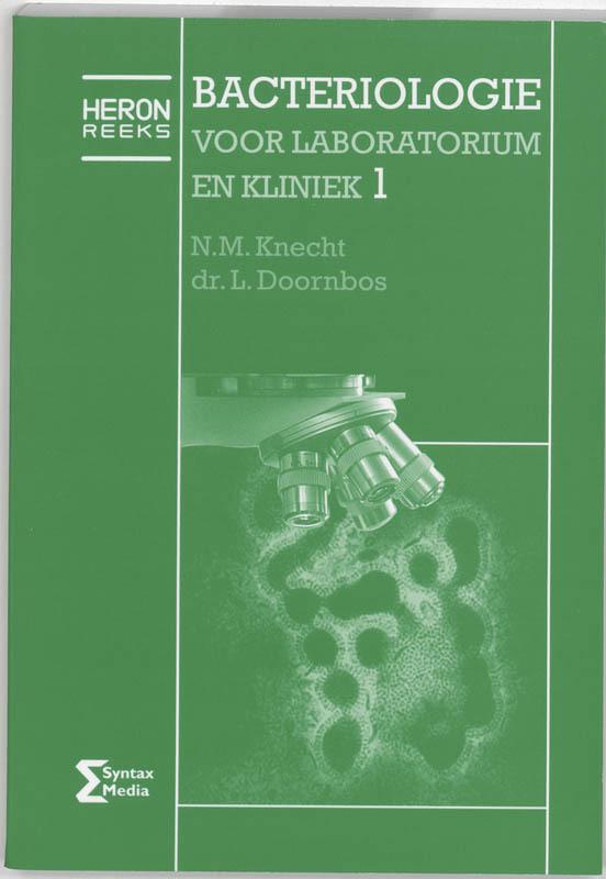 Bacteriologie voor laboratorium en kliniek: 1 Heron-reeks, Knecht, N.M., Paperback