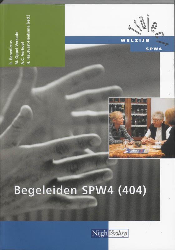 Begeleiden SPW4 404 Theorieboek Traject Welzijn, R. Benedictus, Paperback