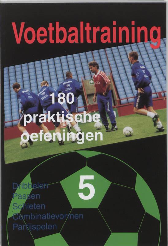 Voetbaltraining: 5 180 Praktische oefeningen, Tekst Top, Paperback