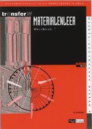 Materialenleer: 1: Werkboek deelkwalificatie extra-functioneel niveau, Karbaat, A., Paperback