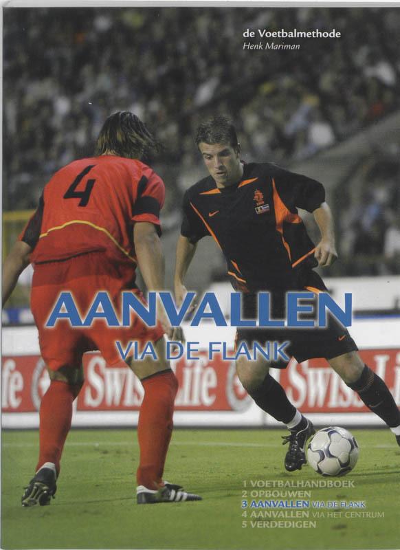 De Voetbalmethode: 3 Aanvallen via de flank Mariman, H., Paperback
