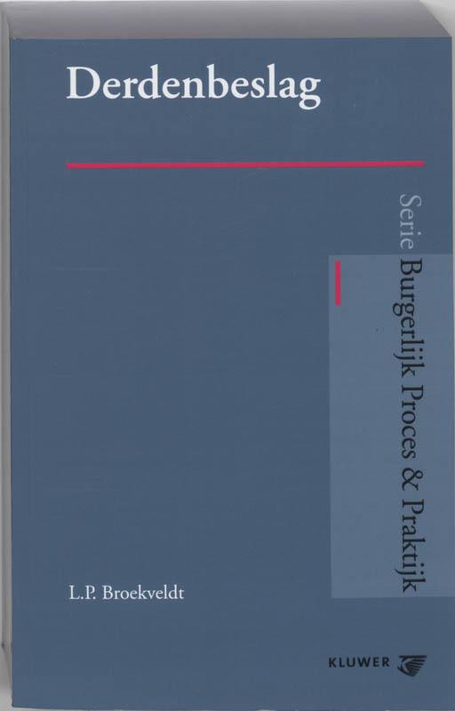 Derdenbeslag Burgerlijk Proces & Praktijk, Broekveldt, L.P., Paperback
