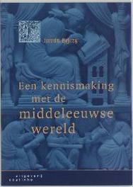 Een kennismaking met de middeleeuwse wereld Bejczy, István, Paperback