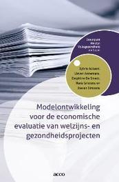 Modelontwikkeling voor de economische evaluatie van welzijns- en gezondheidsprojecten Ackaert, Sylvie, onb.uitv.