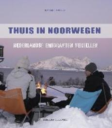 Thuis in Noorwegen Nederlandse emigranten vertellen, Appelo, Jeannet, Paperback