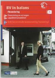 BV in balans Financiering 1 Leerlingenboek E.P. van Balen, Paperback