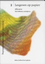 Lesgeven op papier effectieve leerteksten schrijven, F. Teunissen, Paperback