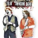 TOLER TOWNSEND BAND DAN TOLER & JOHN TOWNSEND PROJECT