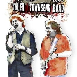 TOLER TOWNSEND BAND DAN TOLER & JOHN TOWNSEND PROJECT Audio CD, TOLER TOWNSEND BAND, CD