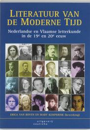 Literatuur van de moderne tijd Nederlandse en Vlaamse letterkunde in de 19e en 20e eeuw, Boven, E. van, Paperback