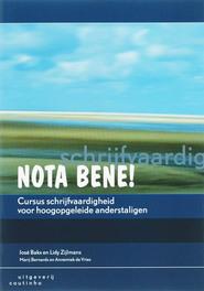 Nota bene! cursus schrijfvaardigheid voor hoogopgeleide anderstaligen, J. Bakx, Paperback