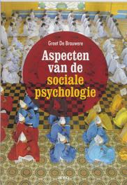 Aspecten van de sociale psychologie Greet de Brauwere, onb.uitv.