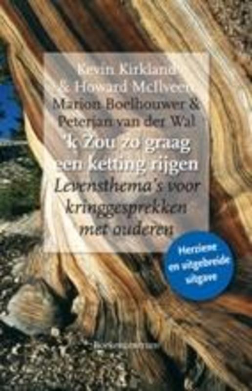 'k Zou zo graag een ketting rijgen levensthema's voor kringgesprekken met ouderen, Kirkland, Kevin, Paperback
