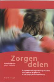 Zorgen delen zorgwekkende opvoedingssituaties met ouders bespreken in de jeugdgezondheidszorg, J. Keesom, K. Kooijman, Paperback