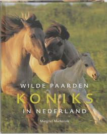 Koniks, wilde paarden in Nederland M. Markerink, Hardcover