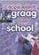 Ik ga weer graag naar school