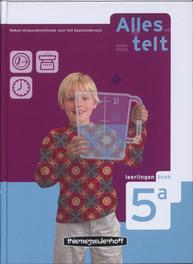 Alles telt-2e dr Leerlingenboek 5A leerlingenboek, Hardcover