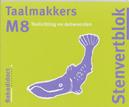 Taalmakkers: M8: Toelichting / antwoorden