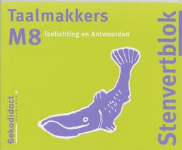 Taalmakkers: M8: Toelichting / antwoorden Heiting, R., Paperback