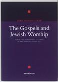 The Gospels and Jewish Worship