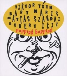 POPPING BOPPING W:MARIS/SZANDAI/IKIZ VIKTOR TOTH, CD