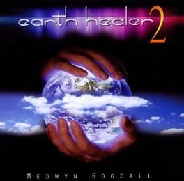 EARTH HEALER 2 MEDWYN GOODALL, CD