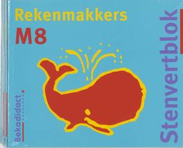 Stenfertblok rekenmakkers: M8 Beusekom, N. van, Paperback