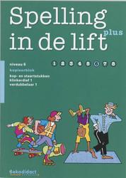 Spelling in de lift Plus Niveau 6 Kopieerblok