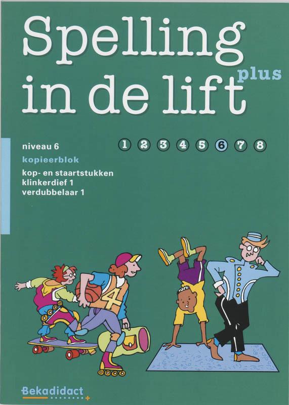 Spelling in de lift Plus Niveau 6 Kopieerblok Paperback